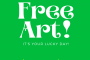 Happy St Paddy's Day - Celebrate with Free Art!